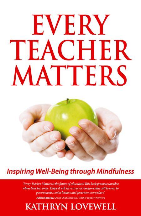 Kathryn Lovewell, Every Teacher Matters