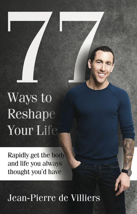 Jean-Pierre de Villiers, 77 Ways to Reshape Your Life