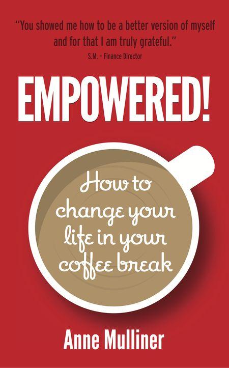 Anne Mulliner, Empowered!