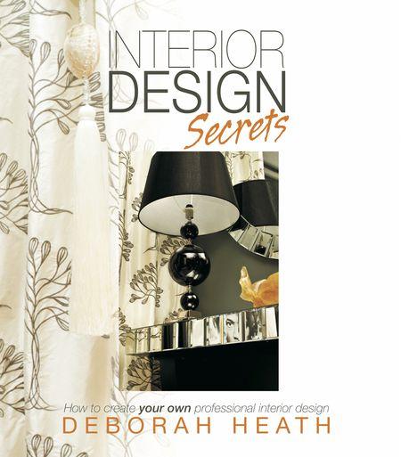 Deborah Heath, Interior Design Secrets
