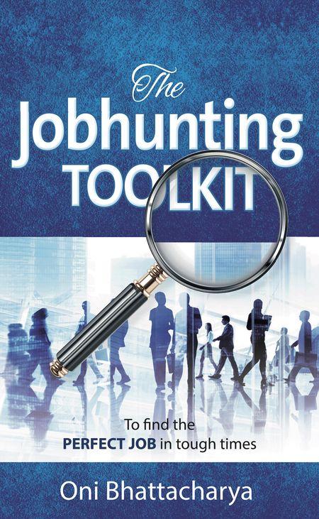 Oni Bhattacharya, Jobhunting Toolkit