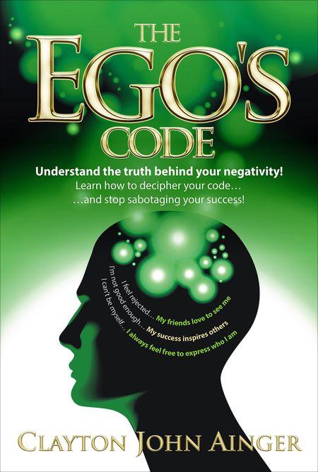 Clayton John Ainger, The Ego's Code