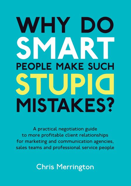 Why Do Smart People Make Such Stupid Mistakes Book
