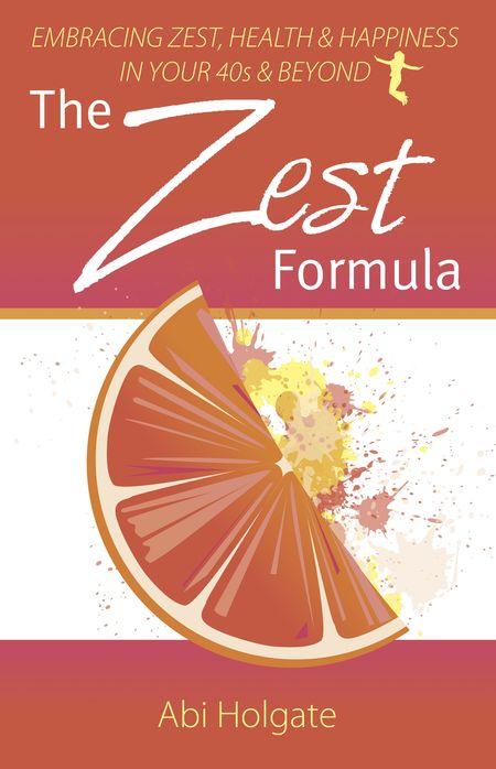 The Zest Formula Book