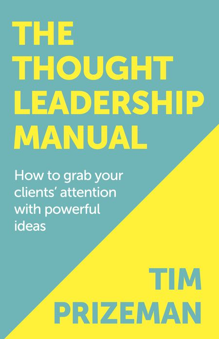 The Thought Leadership Manual Book